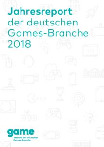 Jahresreport der deutschen Games-Branche 2018 1